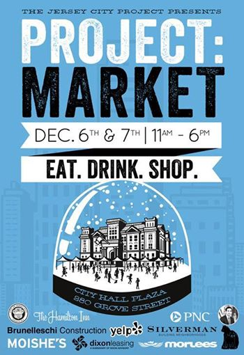 Project Jersey City Holiday Market 12/3-12/4